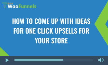 How-to-come-up-with-ideas-for-one-click-upsells-for-your-store_new
