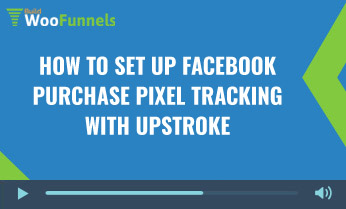 How To Set up facebook purchase pixel tracking with UpStroke