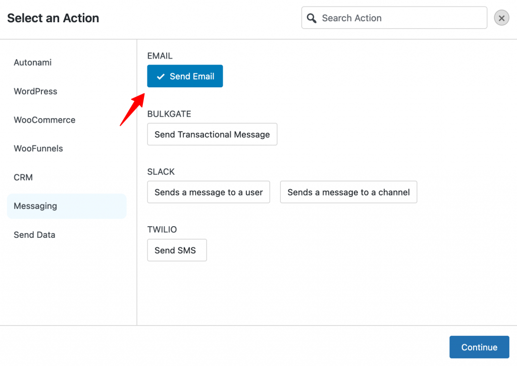 Select Send Email as the action under Messaging